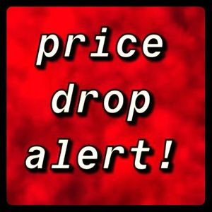 PRICE DROP ALERT!!!